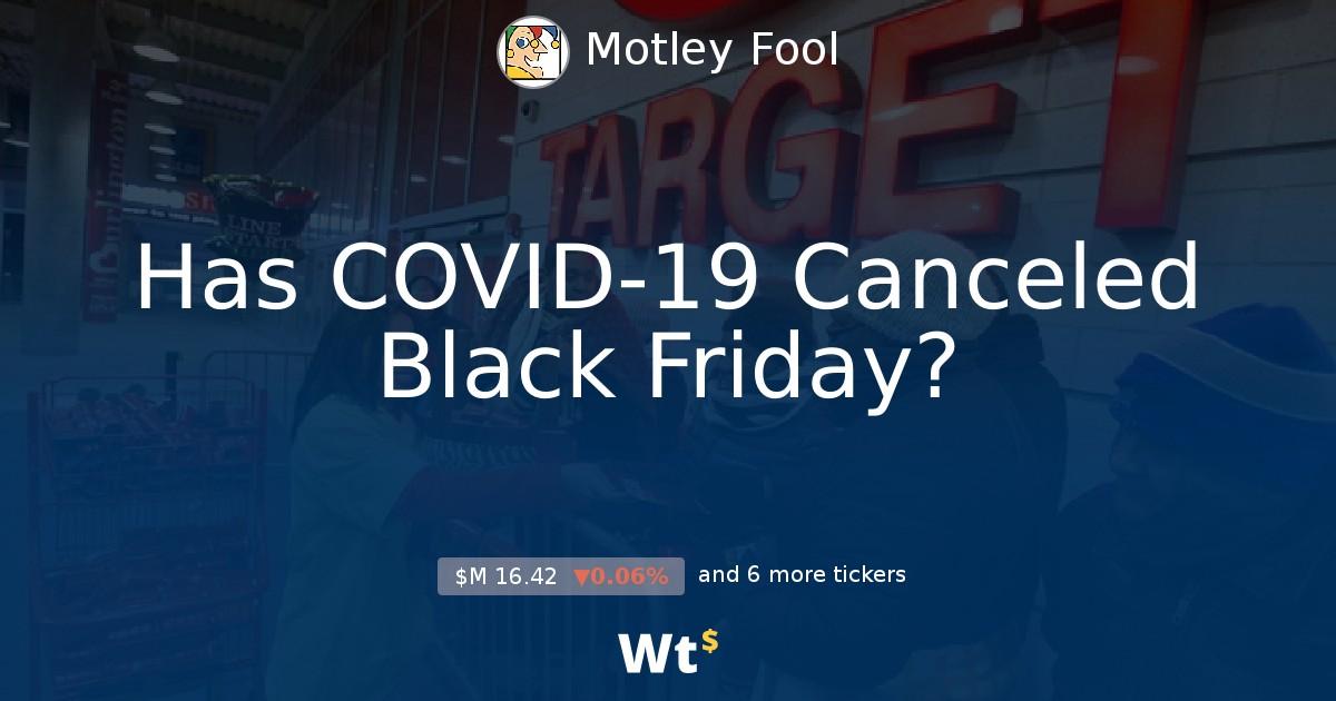 Has Covid 19 Canceled Black Friday
