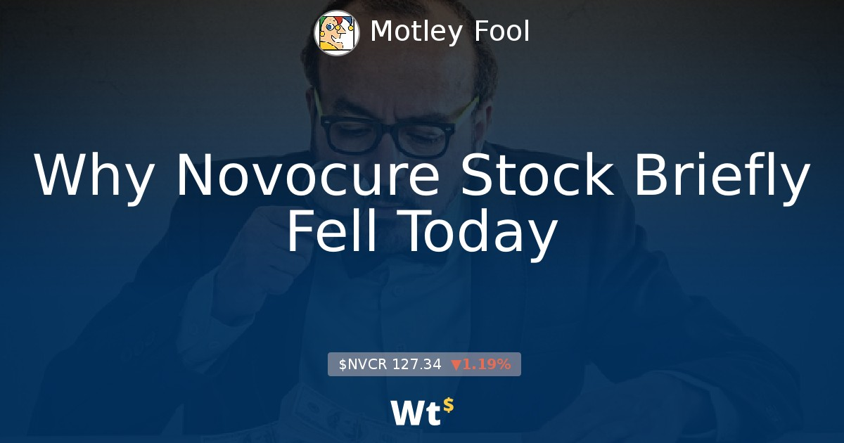 Why Novocure Stock Briefly Fell Today